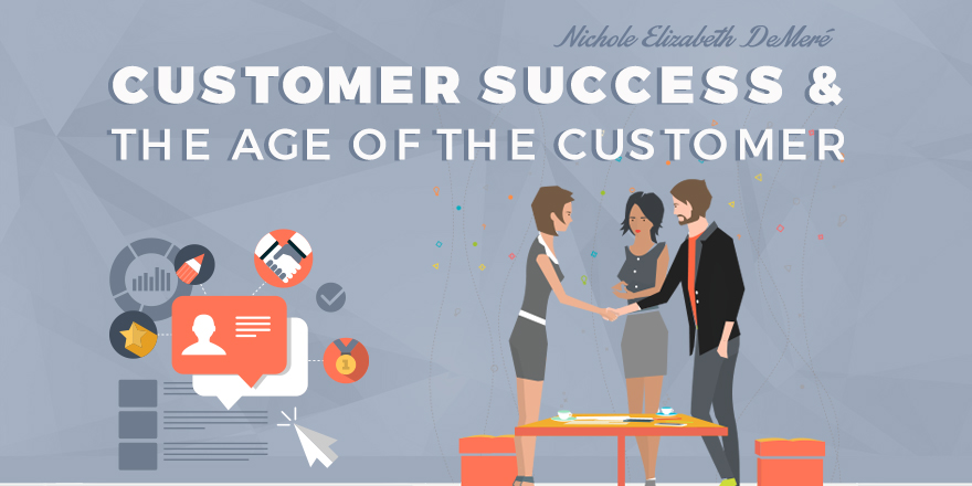customer-success-and-the-age-of-the-customer