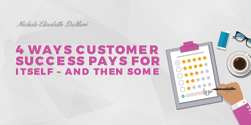 4-ways-customer-success-pays-for-itself