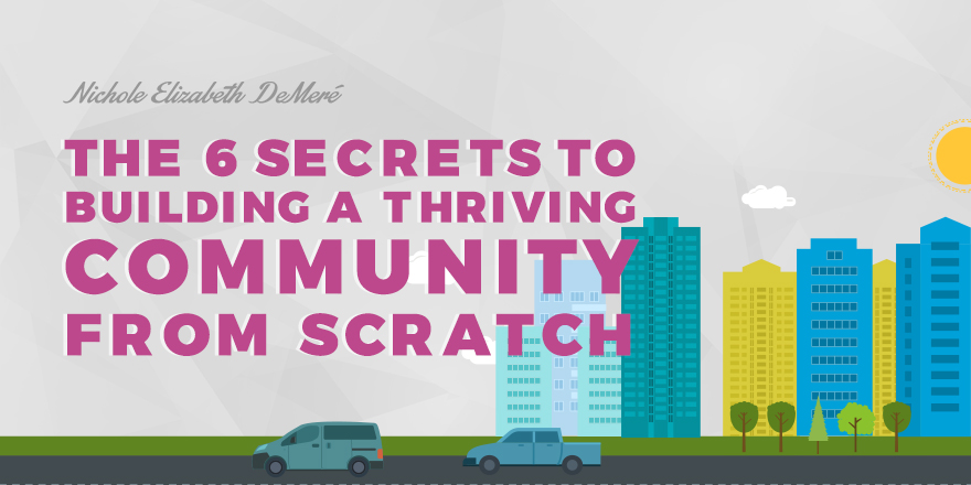the-six-secrets-to-building-a-thriving-community