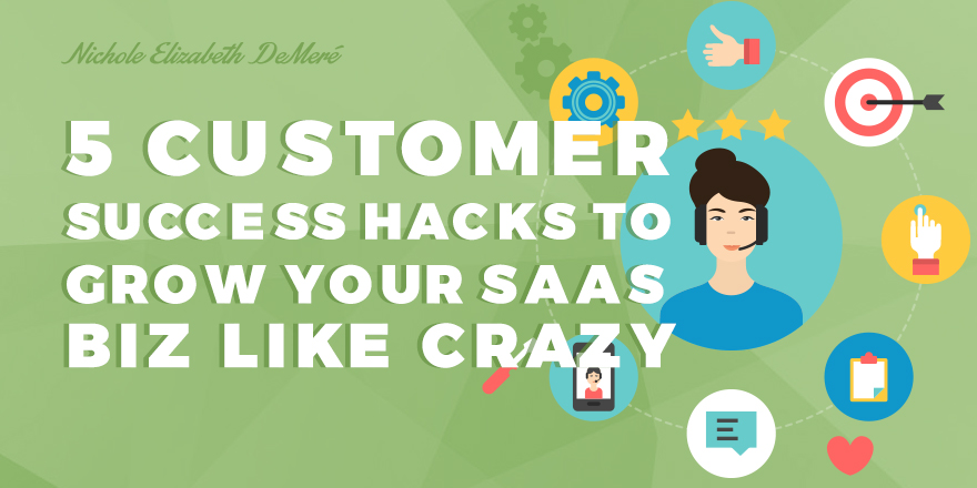 5-customer-sucess-hacks
