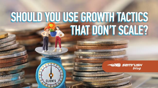 growth-tactics-that-dont-scale
