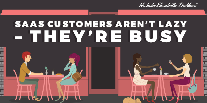 saas-customers-arent-lazy