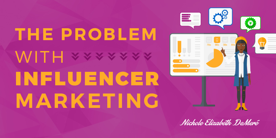 The-Problem-with-Influencer-Marketing-