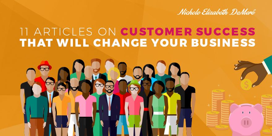 11-Articles-on-Customer-Success-that-Will-Change-Your-Business