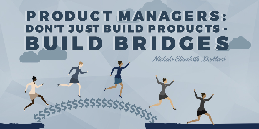 product-managers-build-bridges