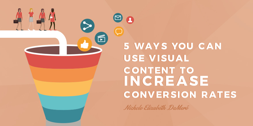 5-ways-you-can-use-visual-content-to-increase-conversion-rates