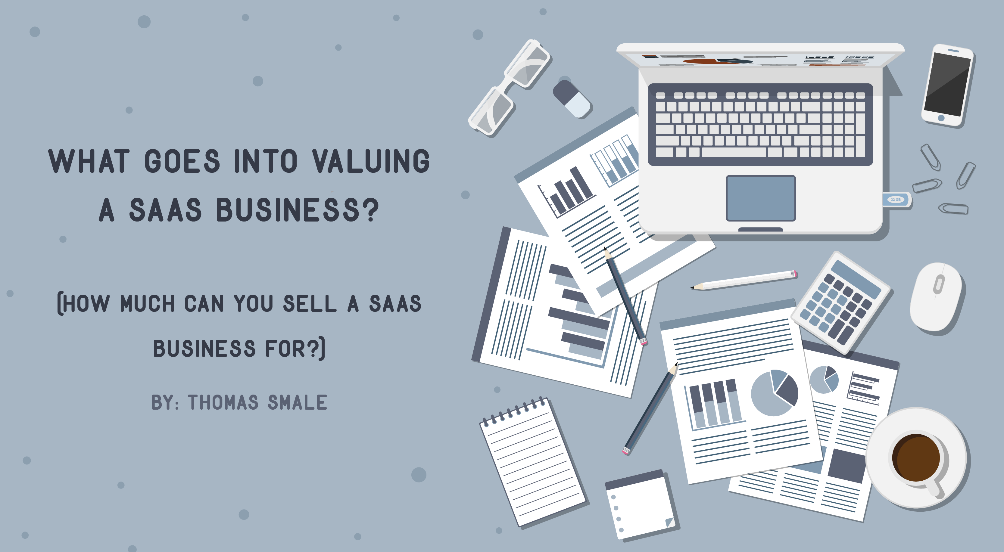 Valuing a SaaS Business